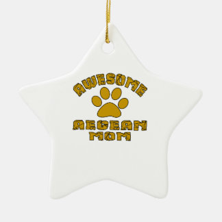 AWESOME AEGEAN MOM CERAMIC STAR ORNAMENT