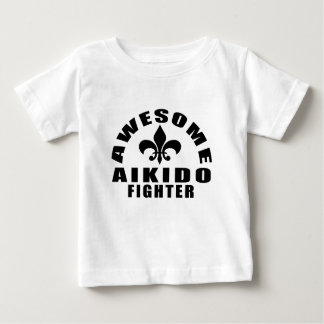 AWESOME AIKIDO FIGHTER BABY T-Shirt
