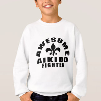 AWESOME AIKIDO FIGHTER SWEATSHIRT