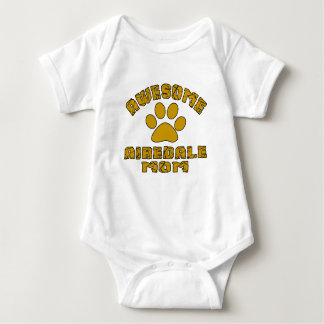 AWESOME AIREDALE MOM BABY BODYSUIT