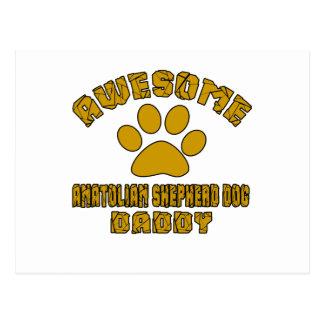 AWESOME ANATOLIAN SHEPHERD DOG DADDY POSTCARD