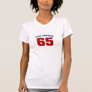 Awesome at 65 T-Shirt
