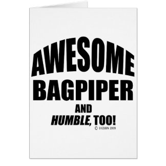 Awesome Bagpiper Card