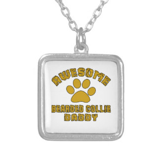 AWESOME BEARDED COLLIE DADDY SILVER PLATED NECKLACE