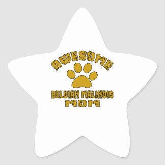 AWESOME BELGIAN MALINOIS MOM STAR STICKER