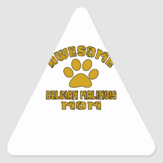 AWESOME BELGIAN MALINOIS MOM TRIANGLE STICKER