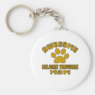 AWESOME BELGIAN TERVUREN MOM BASIC ROUND BUTTON KEYCHAIN