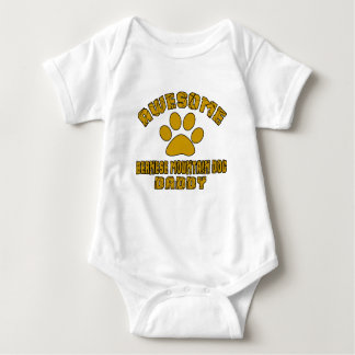 AWESOME BERNESE MOUNTAIN DOG DADDY BABY BODYSUIT