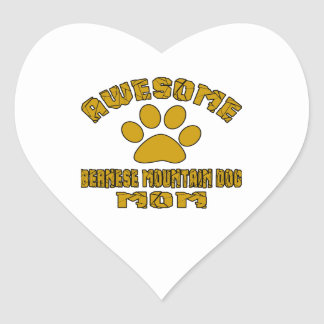 AWESOME BERNESE MOUNTAIN DOG MOM HEART STICKER