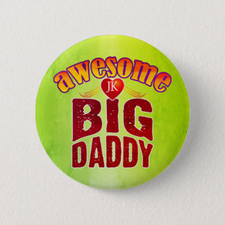 AWESOME BIG DADDY (Your Initials) 2 Inch Round Button