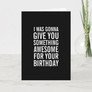 Birthday cards zazzle awesome birthday present funny greeting card m4hsunfo