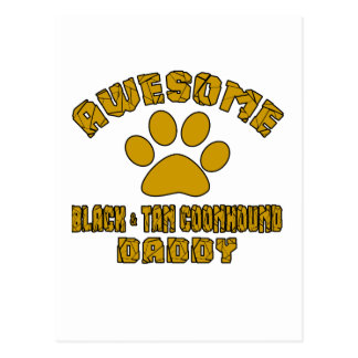 AWESOME BLACK & TAN COONHOUND  DADDY POSTCARD