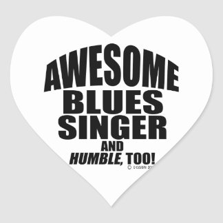 Awesome Blues Singer Heart Sticker