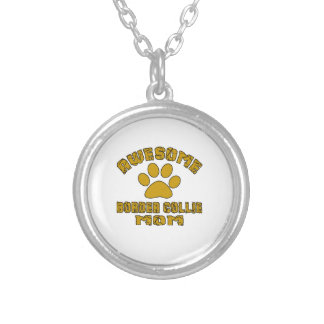 AWESOME BORDER COLLIE MOM SILVER PLATED NECKLACE