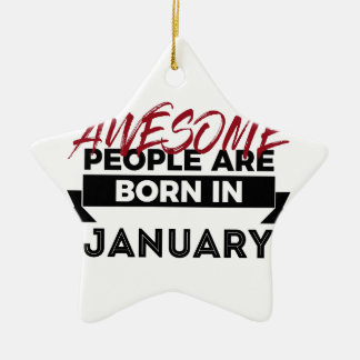 Awesome Born In January Babies Birthday Ceramic Ornament