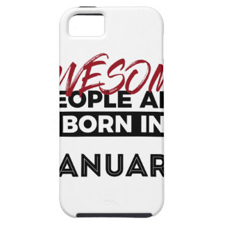 Awesome Born In January Babies Birthday iPhone 5 Covers