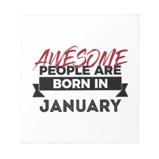 Awesome Born In January Babies Birthday Notepad