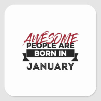 Awesome Born In January Babies Birthday Square Sticker