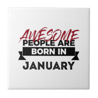 Awesome Born In January Babies Birthday Tile