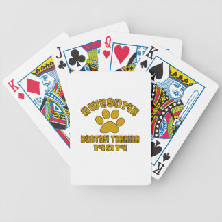 AWESOME BOSTON TERRIER MOM POKER DECK