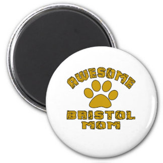 AWESOME BRISTOL MOM 2 INCH ROUND MAGNET