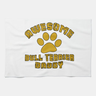 AWESOME BULL TERRIER DADDY HAND TOWEL