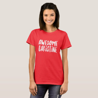 Awesome Christine T-Shirt