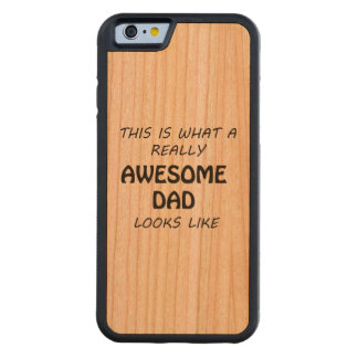 Awesome Dad Carved Cherry iPhone 6 Bumper Case