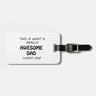 Awesome Dad Luggage Tag