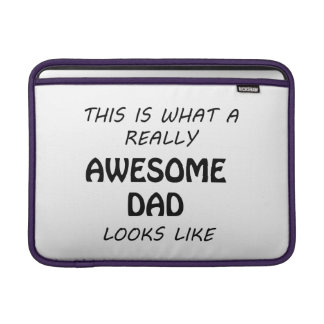 Awesome Dad MacBook Sleeve