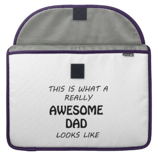 Awesome Dad Sleeve For MacBook Pro