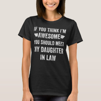 Awesome daughter in law T-Shirt