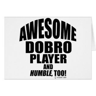 Awesome Dobro Player Card
