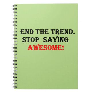Awesome Don't Say It Note Book