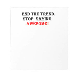 Awesome Don't Say It Notepads