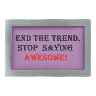 Awesome Don't Say It Rectangular Belt Buckle