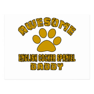 AWESOME ENGLISH COCKER SPANIEL DADDY POSTCARD