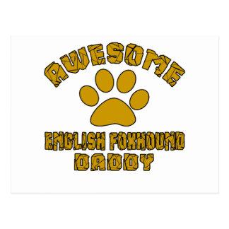 AWESOME ENGLISH FOXHOUND DADDY POSTCARD