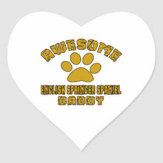 AWESOME ENGLISH SPRINGER SPANIEL DADDY HEART STICKER