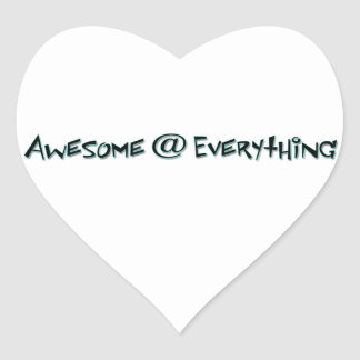 Awesome @ Everything Heart Sticker