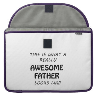 Awesome Father Sleeve For MacBook Pro