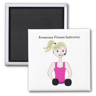 Awesome Fitness Instructor Magnet