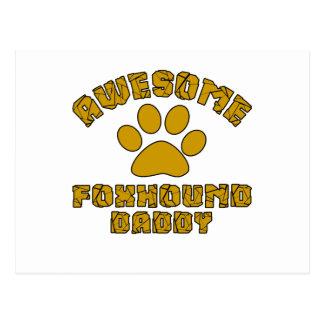 AWESOME FOXHOUND DADDY POSTCARD