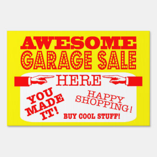 Awesome Garage Sale Here Sign | You Made It