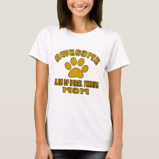 AWESOME GLEN OF IMAAL TERRIER MOM T-Shirt