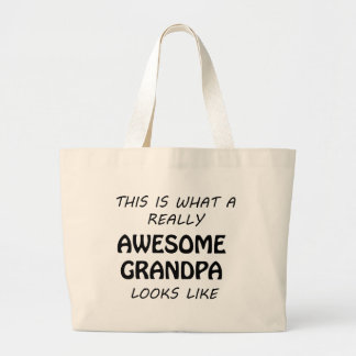 Awesome Grandpa Large Tote Bag