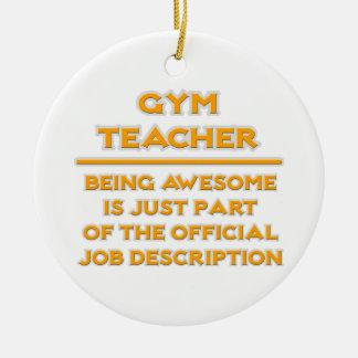 Awesome Gym Teacher .. Job Description Ceramic Ornament