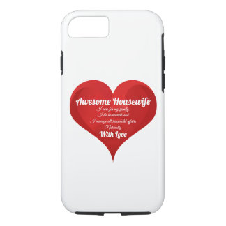 Awesome Housewife Pride Quote Love Heart iPhone 8/7 Case