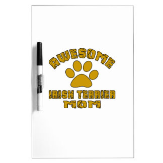 AWESOME IRISH TERRIER MOM DRY ERASE WHITEBOARDS