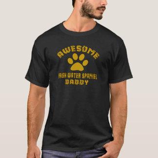 AWESOME IRISH WATER SPANIEL DADDY T-Shirt